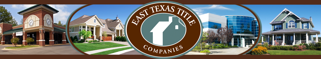 East Texas Title Companies